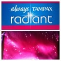 Always & Tampax Always Radiant Collection