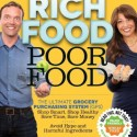 Rich Food Poor Food: The Ultimate Grocery Purchasing System, Review and Giveaway!