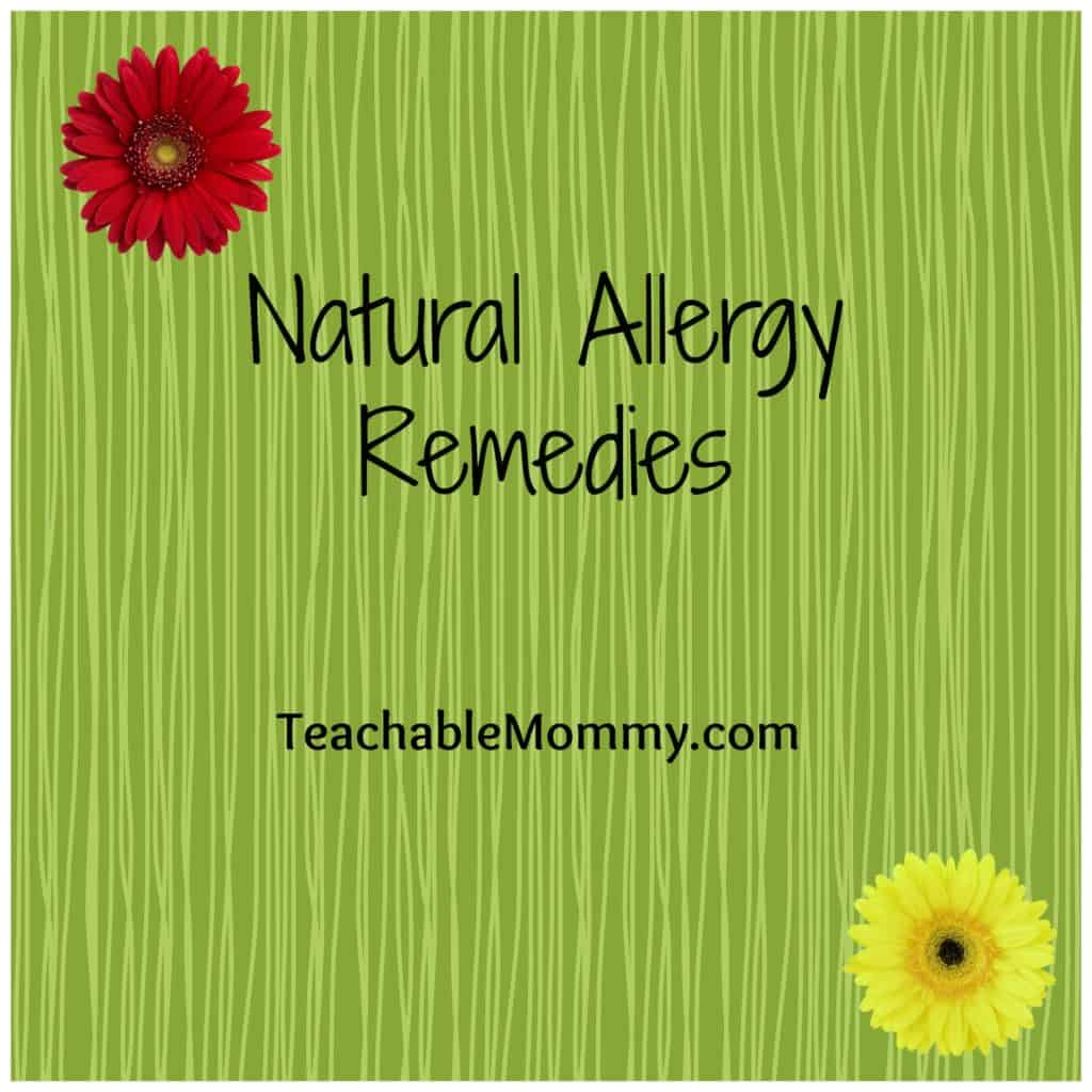 Natural Allergy Remedies, Allergy Relief - Teachable Mommy