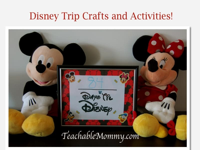 Disney Countdown Calendar, Disney Trip Crafts and Activities