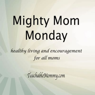 #MightyMom healthy living and encouragment for all moms