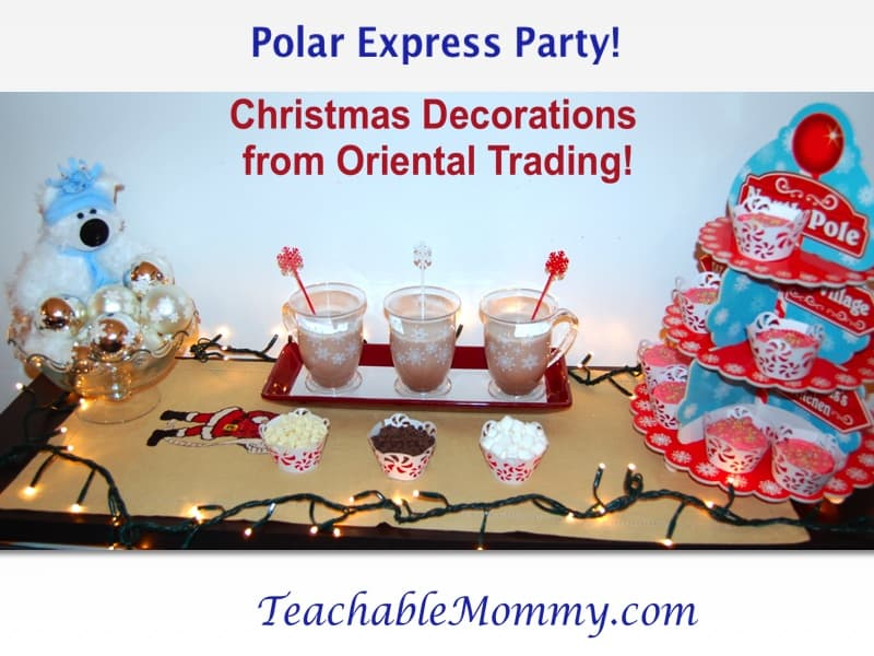 Polar Express, Hot Chocolate Bar, Oriental Trading Christmas Decorations