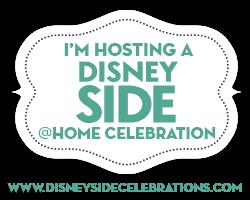 Disney Side @Home Celebration #DisneySide