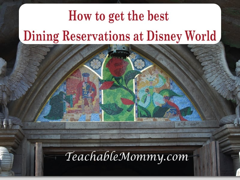Getting the advanced dining reservations ADRs at Disney World, tips to getting hard to get reservations at Disney World