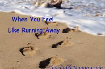 When You Feel Like Running Away