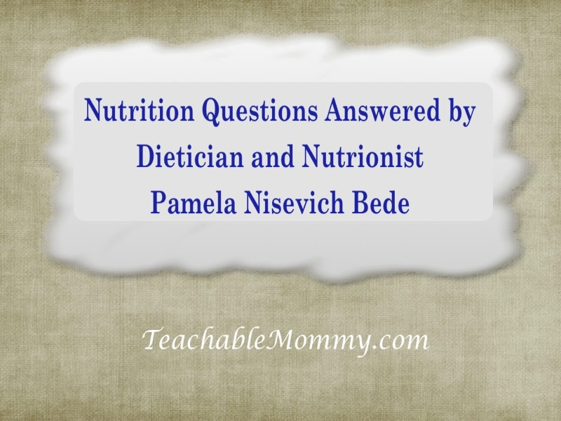 nutrition and diet questions answered by a dietician and nutrionist, #blogforward