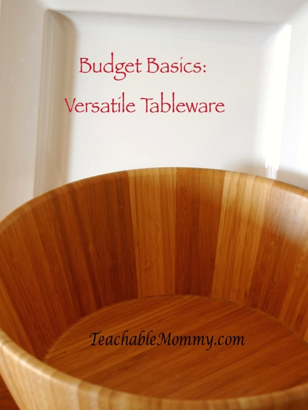 Party Planning Basics: Versatile Tableware, Party planning on a budget