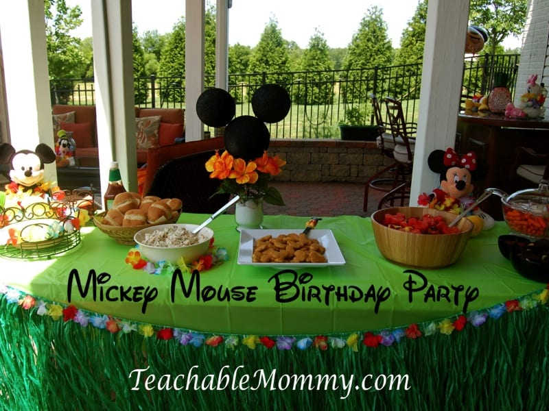 Mickey Mouse Birthday Party, Mickey Mouse Party, Mickey Mouse Luau, mickey Mouse party food, Mickey Mouse decorations