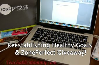 Reestablishing Healthy Goals and a ZonePerfect Giveaway