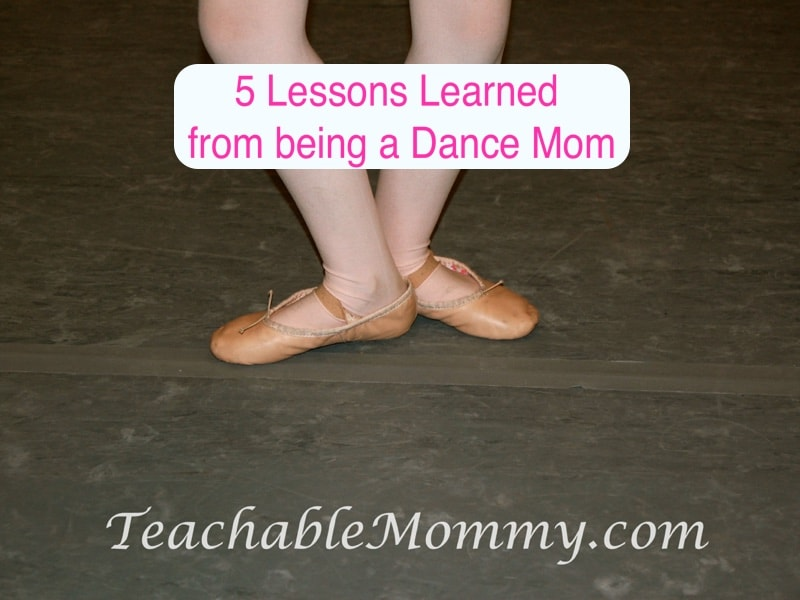 lessons learned from being a dance mom, dance mom funny, recital tips for new dance moms