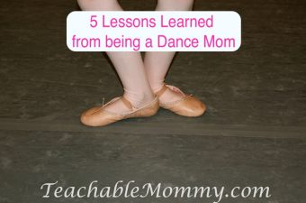 5 Lessons Learned from being a Dance Mom