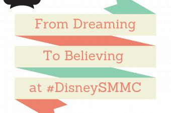 From Dreaming to Believing at Disney Social Media Moms Celebration | #DisneySMMC