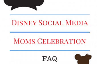 Disney Social Media Moms Celebration FAQ