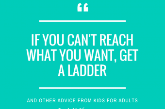 Advice from Kids