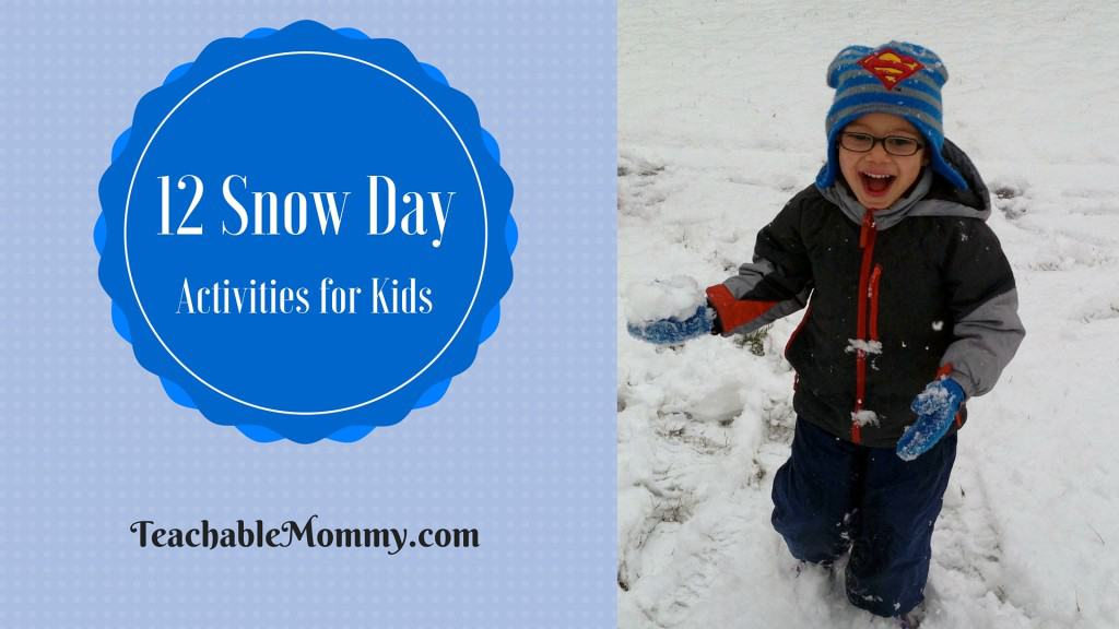 12 Snow Day Activities for Kids