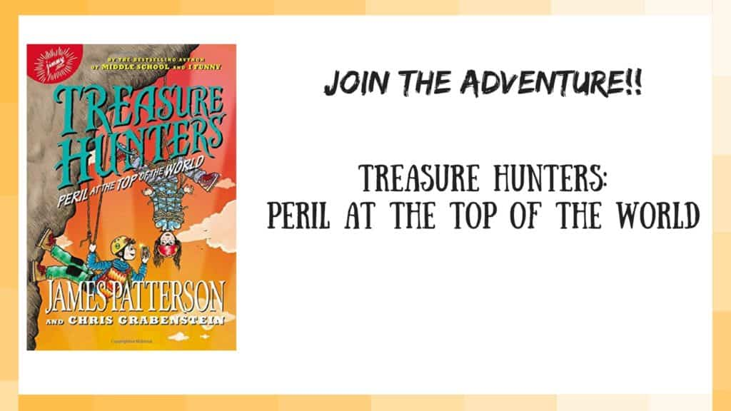 Treasure Hunters Peril at the Top of the World