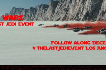 Star Wars The Last Jedi Event! #TheLastJediEvent