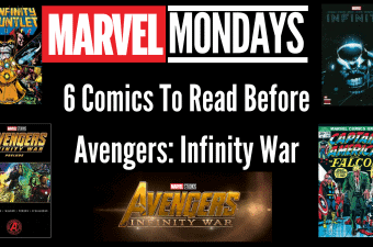 6 Comics To Read Before Avengers Infinity War