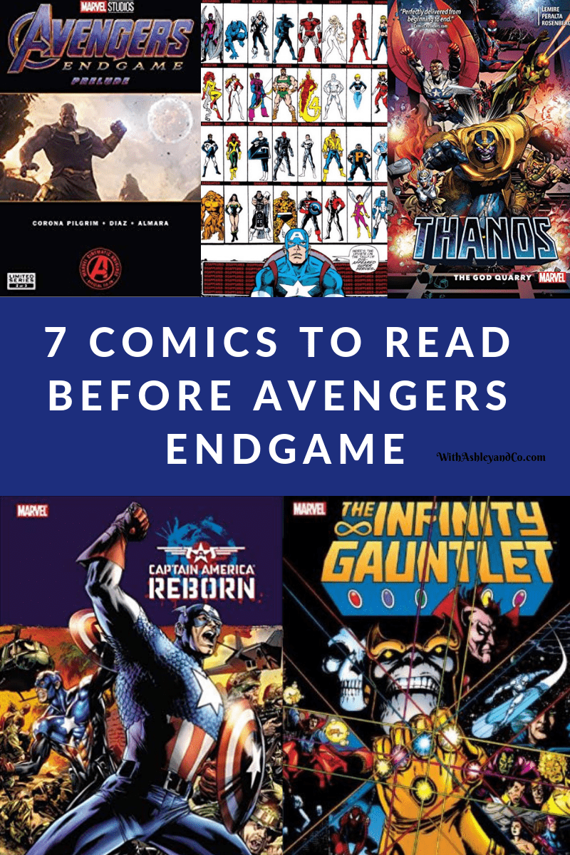 7 Comics to Read Before Avengers Endgame