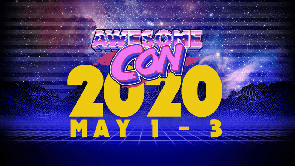 Awesome Con 2019 Highlights, Awesome Con 2020