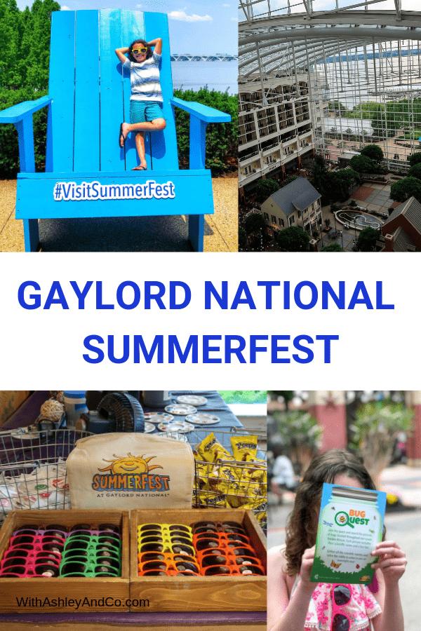 Gaylord National SummerFest