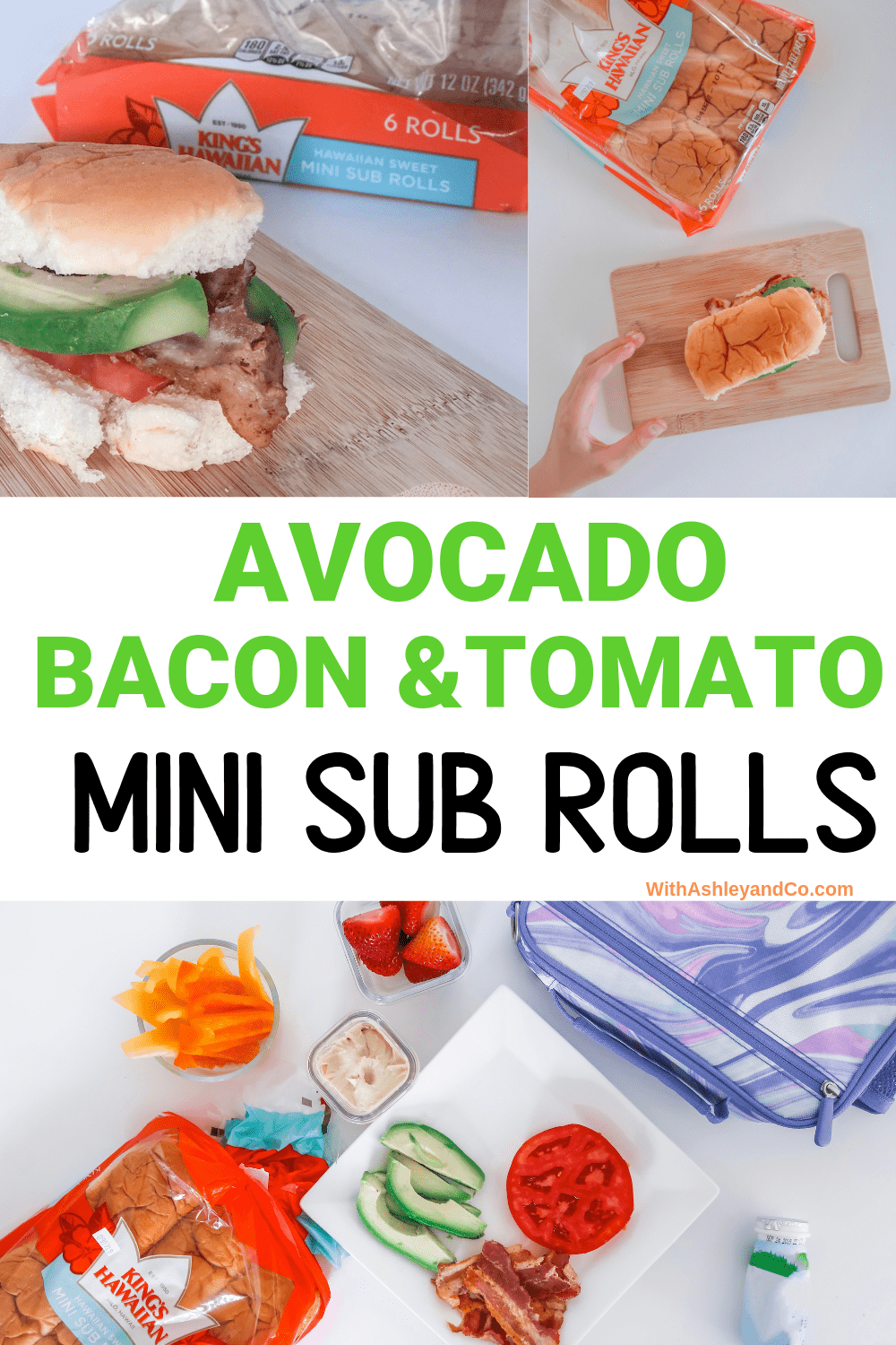 Avocado Bacon Tomato Mini Sub Rolls