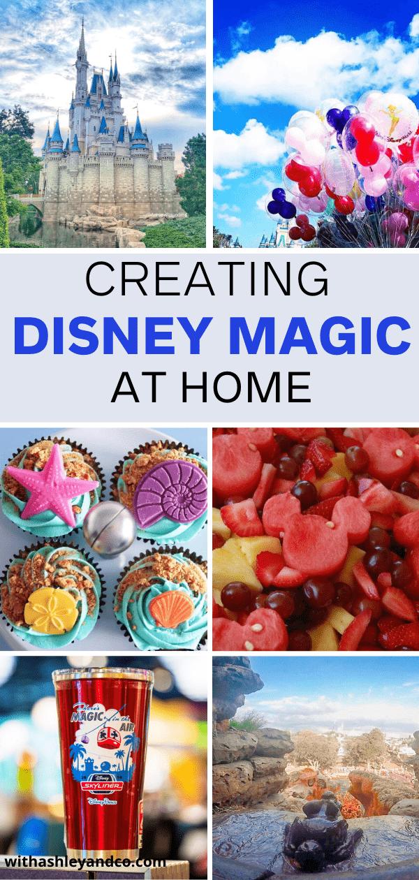 Creating Disney Magic At Home