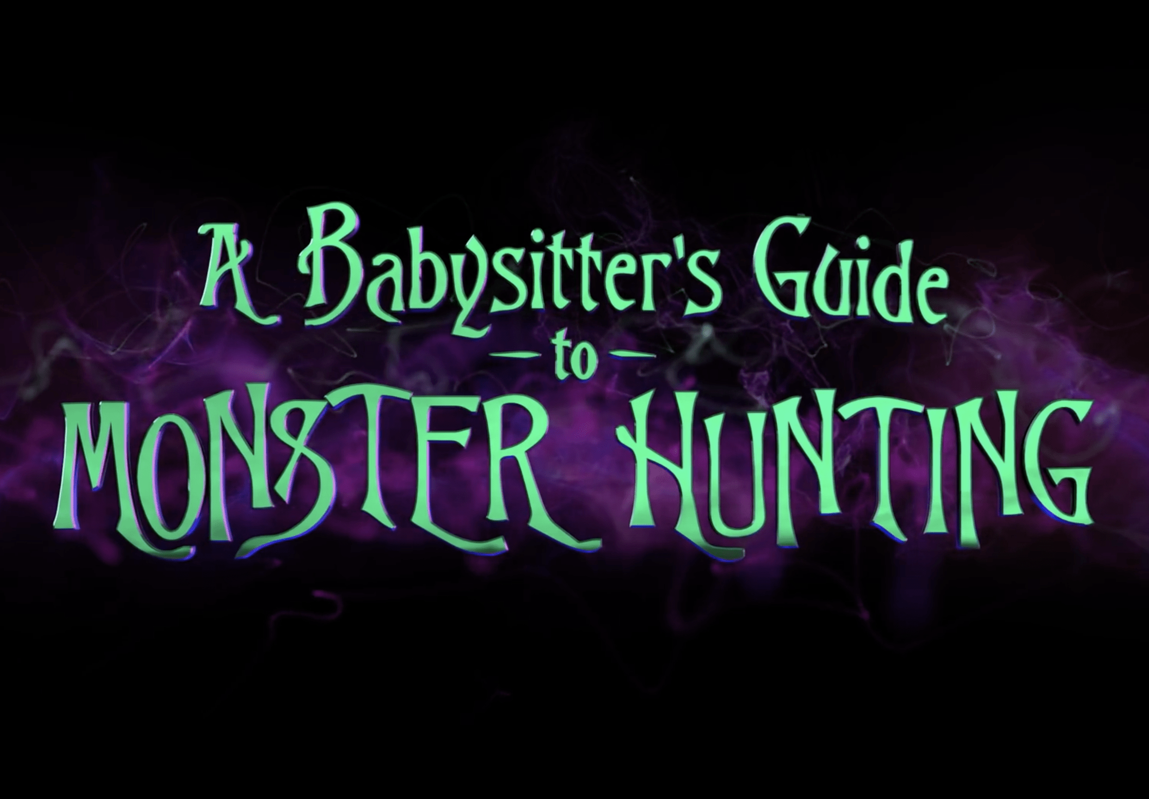 A Babysitter's Guide to Monster Hunting Nightmare